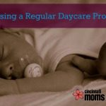 Choosing a Regular Childcare Provider
