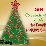 Cincinnati Moms Guide to Family Holiday Events {2014}