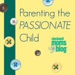 Parenting the Passionate Child