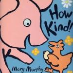 make a mess: How Kind