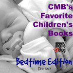 CMB's Favorite Children's Books: Bedtime Edition {Series}