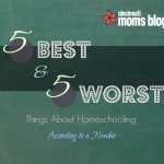 5 Best & 5 Worst Things About Home Schooling (According to a Newbie)