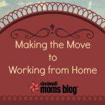 Making The Move to Working From Home
