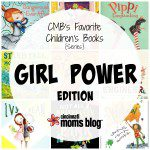 CMB's Favorite Children's Books: Girl Power Edition {Series}