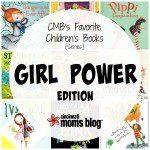 CMB's Favorite Children's Books: Girl Power Edition {Series}