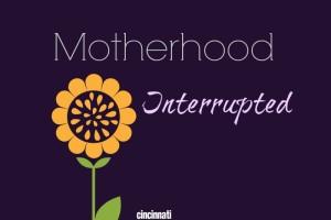 MotherhoodInterrupted