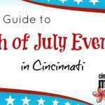 A Guide to 4th of July Events in Cincinnati {2015}