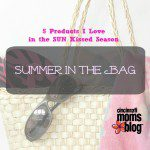 Summer in The Bag – 5 Products I Love in the Sun Kissed Season