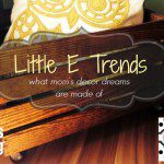 Little E Trends: What Mom's Decor Dreams are Made of {+ Giveaway!}