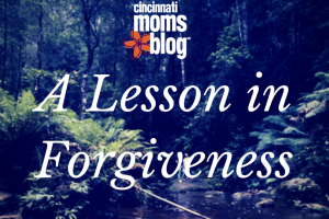 A Lesson in Forgiveness