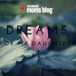 Dreams for My Daughters