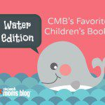 CMB's Favorite Children's Books: Water Edition {Series}