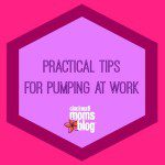 Practical Tips for Pumping at Work