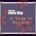 A Cincinnati Moms Blog Year in Review
