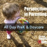 Perspectives in Parenting: All Day PreK & Daycare