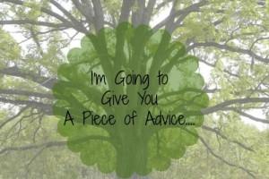 piece of advice pic