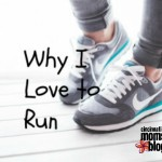 Why I Love to Run