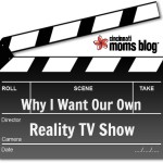Why I Want Our Own Reality TV Show