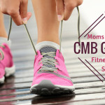 """CMB Gets Fit!"" Moms Night Out Series"