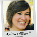 Meet Our New Contributor, Allison L!