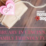 February in Cincinnati: Family Friendly Fun {2016}