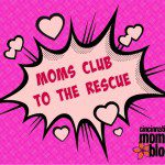 Moms Club to the Rescue