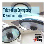 Tales of an Emergency C-Section