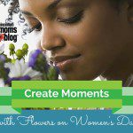 Create Moments with Flowers on Women's Day