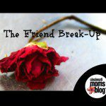 The Friend Break-Up
