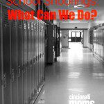 School Shootings: What Can We Do?