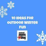 10 Ideas for Outdoor Winter Fun
