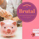 The Brutal Budget