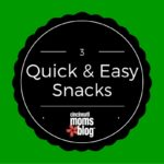 Three Quick and Easy Snacks
