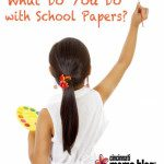 What Do You Do with School Papers?