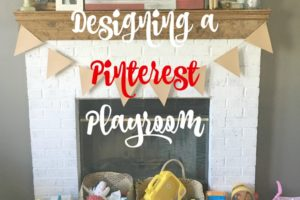 Designing a Pinterest Playroom