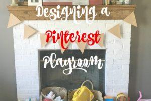 Designing a Pinterest Playroom