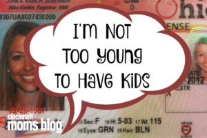 I'm Not Too Young to Have Kids