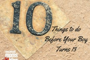 Things to do Before Your Boy Turns 13