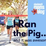 I Ran the Pig…and It Was Awesome
