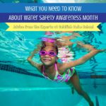 What YOU Need to Know About Water Safety Awareness Month: Advice from the Experts at Goldfish Swim School