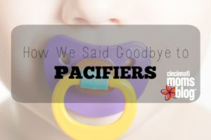 Goodbye to Pacifiers