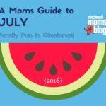 A Moms Guide to July: Family Fun in Cincinnati {2016}
