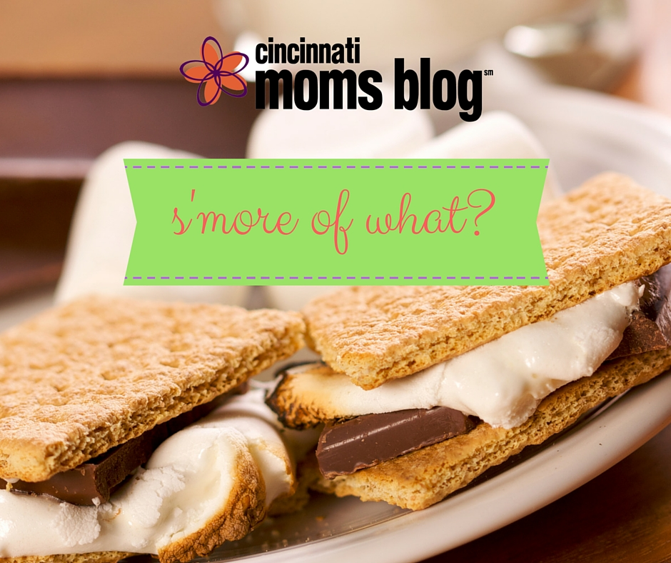 s'more of what_