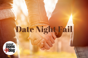 date-night-fail
