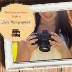 The Cincinnati Moms Guide to Local Photographers