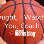 Tonight, I Watched You, Coach