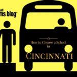 How to Choose a School in Cincinnati