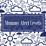 mommy-alert-levels