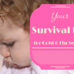 Your Survival Kit for Cold and Flu Season