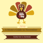 A Moms Guide to November Family Fun in Cincinnati {2016}